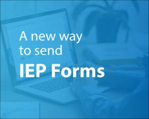 A more secure way to deliver IEP forms